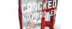 Cracked-Not-Broken